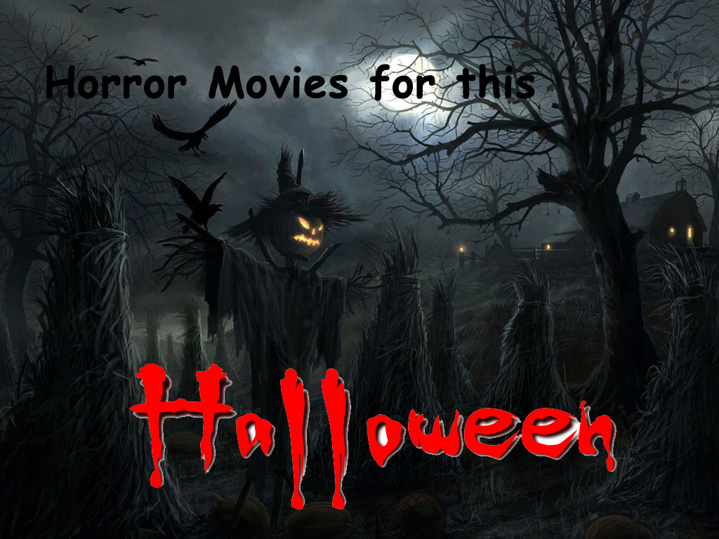 Horror Movies of This Halloween