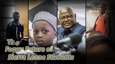 The Foggy Future of Sierra Leone Students